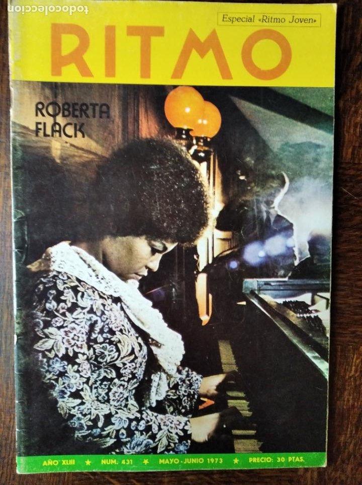 RITMO Nº 431 1973- ROBERTA FLACK- MIGUEL RIOS- JUAN PARDO- ARAXES- MARI TRINI- ANA Mª DRACK HENDRIX (Música - Revistas, Manuales y Cursos)
