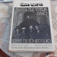 Revistas de música: DISCO EXPRES Nº 186, 1972, ALLMAN BROTHERS BAND, CANARIOS Y MIGUEL RIOS, PALADIN,. Lote 221890991