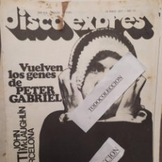 Magazines de musique: DISCO EXPRES 418: PETER GABRIEL, SHAKTI, COTO EN PEL ,JOHN MCLAUGHLIN.BARCELONA TRACTION. Lote 222384672