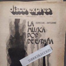 Revistas de música: DISCO EXPRES 171 INFORME ESPECIAL LA MUSICA POP EN ESPAÑA, MAQUINA!, LUIGI-PARIS,CAPALDI. Lote 222651728