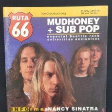 Revistas de música: RUTA 66 Nº 66 MUDHONEY,SUB POP,NANCY SINATRA,PIXIES,AC/DC,SPECIALS,SURFIN BICHOS,KAKA DE LUXE MOVIDA. Lote 224090382