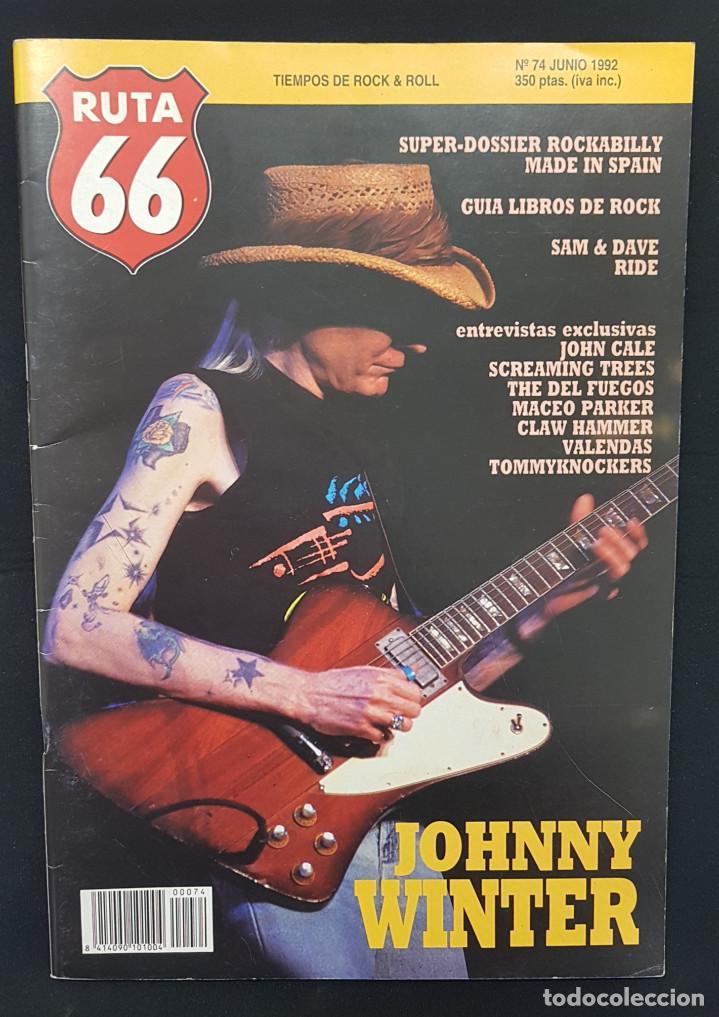 RUTA 66 Nº 74 DOSSIER ROCKABILLY MADE IN SPAIN,JOHNNY WINTER,JOHN CALE,DEL FUEGOS,RIDE,SAM & DAVE (Música - Revistas, Manuales y Cursos)