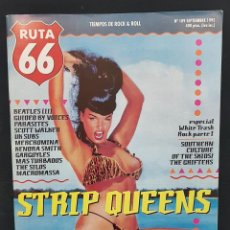Revistas de música: RUTA 66 Nº 109 STRIP QUEENS,BEATLES,MACROMASSA,SOUTHERN CULTURE KIDS,SCOTT WALKER,UK SUBS. Lote 224106401