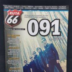 Revistas de música: RUTA 66 Nº 333 091,GLAM ROCK GAY SPAIN,ROXY MUSIC,LEAD BELLY,BUNBURY,AMARAL,RUBINOOS,LOS LOBOS,. Lote 224223498