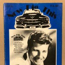 Revistas de música: NOW DIG THIS N° 46 (1987). HISTÓRICO FANZINE ROCK 'N' ROLL; JOHNNY BURNETTE (POSTER), RICKY NELSON,.. Lote 225112227