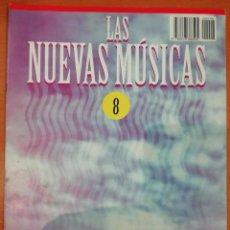 Magazines de musique: LAS NUEVAS MÚSICAS - Nº 8 - GENESIS, PAT METHENY GROUP, BARCLAY JAMES HARVEST, CAMEL, ROCK ALEMAN.... Lote 226413992
