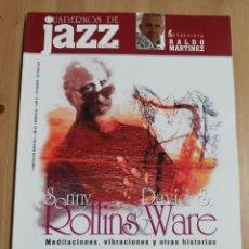 Revistas de música: CUADERNOS DE JAZZ Nº 90 (SEPTIEMBRE / OCTUBRE 2005) SONNY ROLLINS & DAVID S. WARE / JOHN SCOFIELD. Lote 230895675