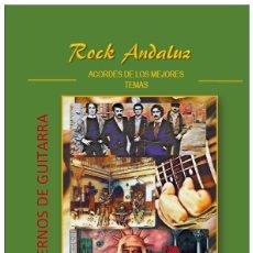 Riviste di musica: CUADERNO DE ACORDES DE GUITARRA. ROCK ANDALUZ. TRIANA, ALAMEDA, IMAN ¡¡METODO FACIL!! **COLOR**. Lote 232609680