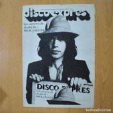 Revistas de música: DISCO EXPRES - LOS SECRETOS DE ALCOBA DE MICK JAGGER - REVISTA. Lote 233285875