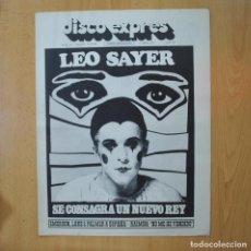 Revistas de música: DISCO EXPRES - LEO SAYER SE CONSAGRA UN NUEVO REY - REVISTA. Lote 233287705