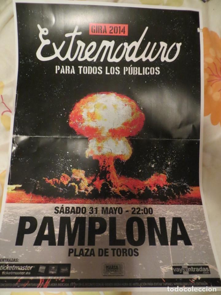 EXTREMODURO: POSTER CONCIERTO PAMPLONA (GIRA 2014) (Música - Revistas, Manuales y Cursos)