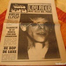 Riviste di musica: REVISTA DISCO EXPRES Nº 473 LOU REED PEP LAGUARDA BLONDIE BE BOP DE LUXE RAMONCIN 1978. Lote 235098345