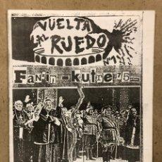 Revistas de música: VUELTA AL RUEDO (GIPUZKOA AÑOS 80). HISTÓRICO FANZINE ORIGINAL; MÚSICA (TIJUANA IN BLUE, P.T.H.P.K,.. Lote 236195800