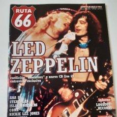 Revistas de música: RUTA 66 - Nº 134 - LED ZEPPELIN- MIKE SCOTT- - CASI NUEVA.. Lote 237481790