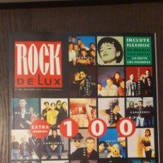 Revistas de música: REVISTA - ROCK DE LUX EXTRA Nº 100 DE 1993- NACHO VEGAS- NICK CAVE- LOS PLANETAS- DIEGO MANRIQUE. Lote 240998625