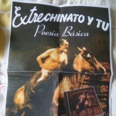 Revistas de música: EXTRECHINATO Y TU (EXTREMODURO): POESIA BASICA (POSTER PROMOCIONAL). Lote 245256745