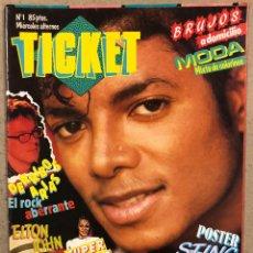 Revistas de música: TICKET N° 1 (1984). RECORTABLE MICHAEL JACKSON, POSTER STING, DERRIBOS ARIAS, ALMODÓVAR, MADONNA. Lote 246474800