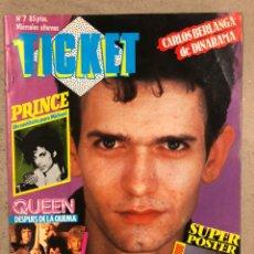 Revistas de música: TICKET N° 7 (1984). CARLOS BERLANGA (DINARAMA), RAMONCIN, OBJETIVO BIRMANIA, PALOMA CHAMORRO, POSTER. Lote 246478425