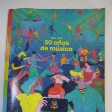 Magazines de musique: REVISTA LOS 40 50 AÑOS DE MUSICA 1966-2016. Lote 246633645
