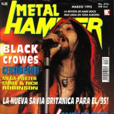 Revistas de música: REVISTA METAL HAMMER NUMERO 88 BLACK CROWES CON POSTER DE THUNDER Y BLACK CROWES. Lote 252048685