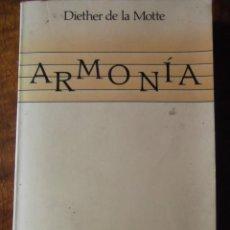 Revistas de música: LIBRO DE MÚSICA ARMONÍA DE DIETHER DE LA MOTE DE 1989 290 PAG. Lote 252328720