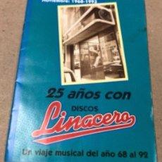 Revistas de música: LINACERO EXPRESS ESPECIAL 25 AÑOS 1968-1992 (ZGZ, 1993). LOQUILLO LO MEJOR DE 1989, MECANO 88, GABIN. Lote 155278258