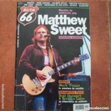 Revistas de música: RUTA 66 NUM 212 MATTHEW SWEET ROS STEWART RONNIE LANE BURNING MARK LANEGAN BLACKFOOT CELIBATE RIFLES. Lote 257703995
