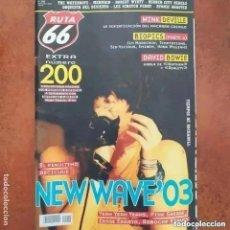 Revistas de música: RUTA 66 NUM 200 MINK DEVILLE DAVID BOWIE YEAH YEAH YEAHS PINK GREASE WATERBOYS. Lote 257704175