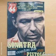 Revistas de música: RUTA 66 NUM 129 FRANK SINATRA SEX PISTOLS STEVE EARLE PUSSYCATS OFFSPRING DEL TONOS REDD KROSS. Lote 257716290