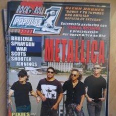 Riviste di musica: POPULAR 1:N.514-METALLICA-BRUJERIA-GLENN HUGHES-PIXIES-ILEGALES-EL DROGAS-SUEDE. Lote 259313895