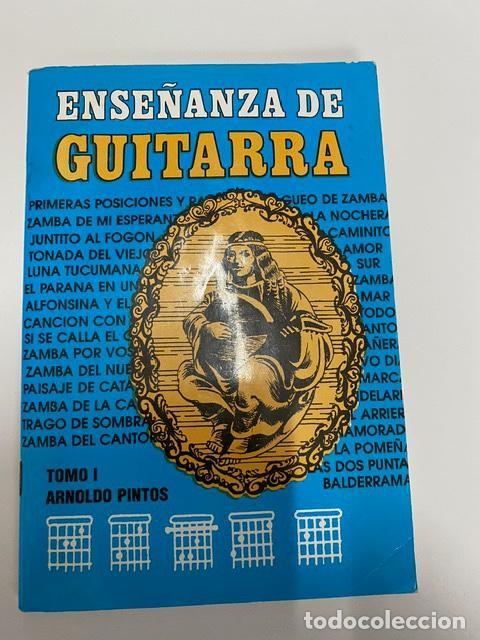 ENSEÑANZA DE GUITARRA TOMO I, ARNOLDO PINTOS (3,33 ENVÍO CERTIFICADO) (Música - Revistas, Manuales y Cursos)