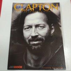 Revistas de música: ERIC CLAPTON VICENTE ESCUDERO (2778/21). Lote 260820290