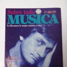 Revistas de música: SOBRE TODO MUSICA Nº 1 AÑO 1995 ERIC CLAPTON LED ZEPPELIN MIKE OLDFIELD. Lote 261291725
