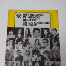 Revistas de música: ASI ANDUVO EL MUNDO BELTER DE LA CANCION EN 1967. Lote 261293525