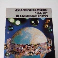 Revistas de música: ASI ANDUVO EL MUNDO BELTER DE LA CANCION EN 1970. Lote 261293660