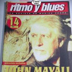 Revistas de música: RITMO Y BLUES Nº 14, JOHN MAYALL, BILL STUVE, JIMMY ROGERS, VANCE KELLY, DEBORAH COLEMAN BISHOPSTOCK. Lote 262643740