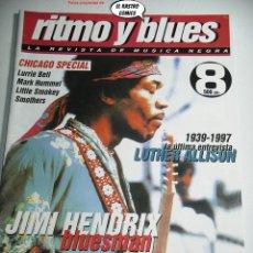 Revistas de música: RITMO Y BLUES Nº 8, JIMI HENDRIX, WALTER WOLFMAN, LUTHER ALLISON, LURRIE BELL, LITTLE SMOKEY, LOUIE. Lote 262645970