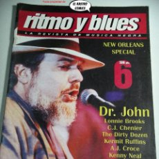 Revistas de música: RITMO Y BLUES Nº 6, BEAU JOCQUE, KERMIT RUFFINS, DIRTY DOZEN, A J CROCE, LONNIE BROOKS, C J CHENIER. Lote 262655000