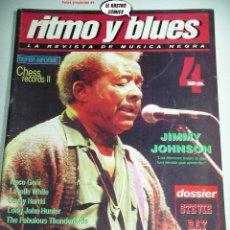 Revistas de música: RITMO Y BLUES Nº 4, STEVE RAY VAUGHAN, LAVELLE WHITE, CHESS, JIMMY JOHNSON, COREY HARRIS, OTIS RUSH. Lote 262655230