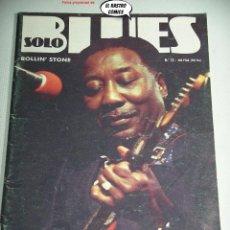 Revistas de música: SOLO BLUES Nº 12, MUDDY WATERS,. Lote 262655995