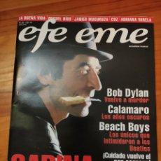 Riviste di musica: REVISTA EFE EME 32. SABINA, BOB DYLAN, CALAMARO, LA BUENA VIDA, JABIER MUGURUZA, BEACH BOYS, COZ. Lote 264100305