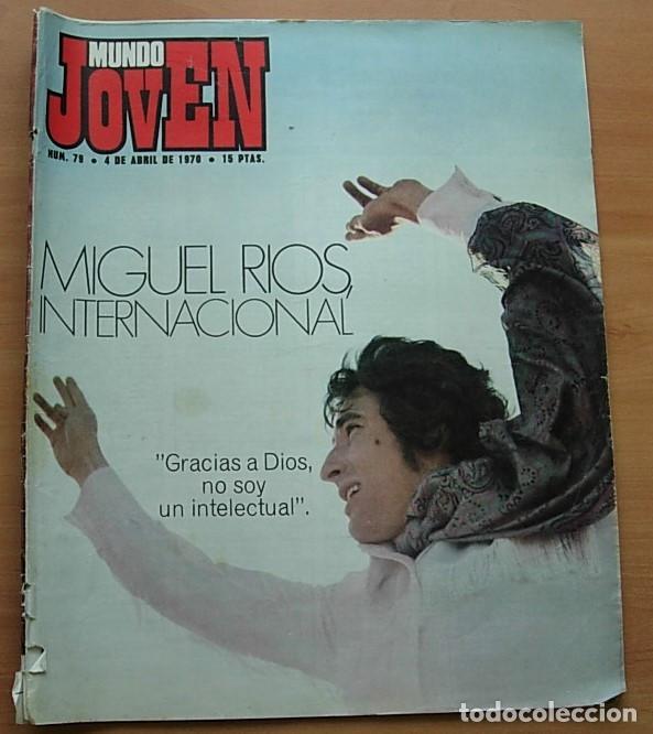 REVISTA MUNDO JOVEN Nº 79 MIGUEL RIOS GIORGIO LOS IBEROS LLUIS LLACH POSTER: EUROVISION '70 COMPLETA (Música - Revistas, Manuales y Cursos)
