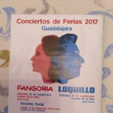Riviste di musica: LIBRETO FIESTAS GUADALAJARA 2017 CON LOQUILLO. Lote 268819229
