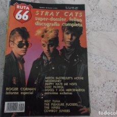 Revistas de música: RUTA 66 Nº 41, DOSSIER STRAY CATS ROGER CORMAN, HOY TUNA, THE VIPERS, HAPPY HATE ME NOTS, LOST PATRO. Lote 269222988