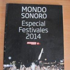 Revistas de música: REVISTA MONDO SONORO ESPECIAL FESTIVALES 2014. Lote 274661143
