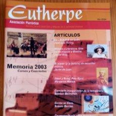 Revistas de música: LOTE DE 4 NÚMEROS DE LA REVISTA EUTHERPE. AÑOS 2004-2006 & 2008.. Lote 275342138
