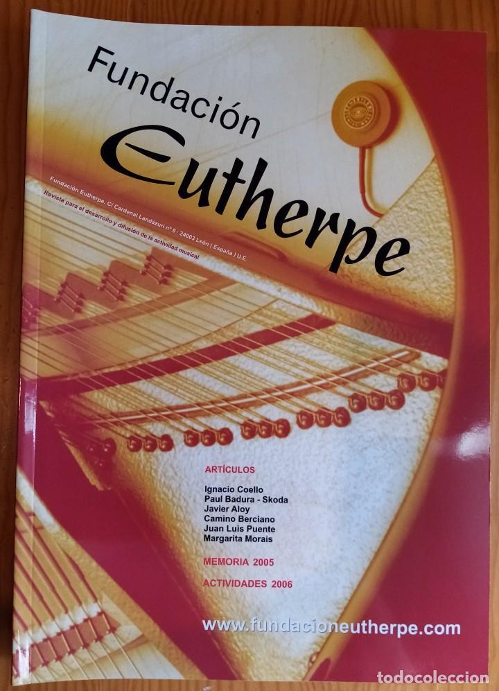 Revistas de música: LOTE DE 4 NÚMEROS DE LA REVISTA EUTHERPE. AÑOS 2004-2006 & 2008. - Foto 3 - 275342138