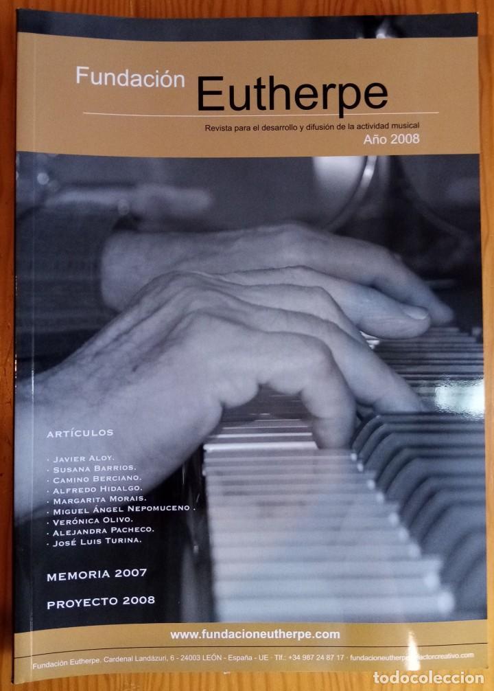 Revistas de música: LOTE DE 4 NÚMEROS DE LA REVISTA EUTHERPE. AÑOS 2004-2006 & 2008. - Foto 4 - 275342138