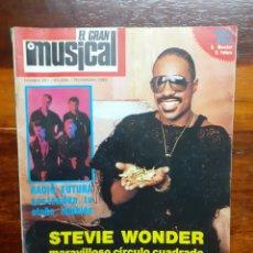 Riviste di musica: REVISTA EL GRAN MUSICAL. N°261. NOVIEMBRE 1985. SIN EL POSTER. BUEN ESTADO.. Lote 275925378