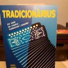 Revistas de música: CATALOGO TRADICIONARIUS 2002 ( MUSICA TRADICIONAL) MESCLAT, MIQUEL GIL, GRUP DE FOLK, BLAT SEGAT.... Lote 278200248